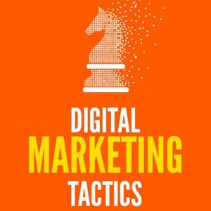 دشوارترین تاکتیکهای دیجیتال مارکتینگ در اجرا کدامند؟